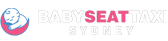 Baby Seat Taxi Sydney | Baby seat maxi Sydney | Baby Seat Taxi Sydney airport